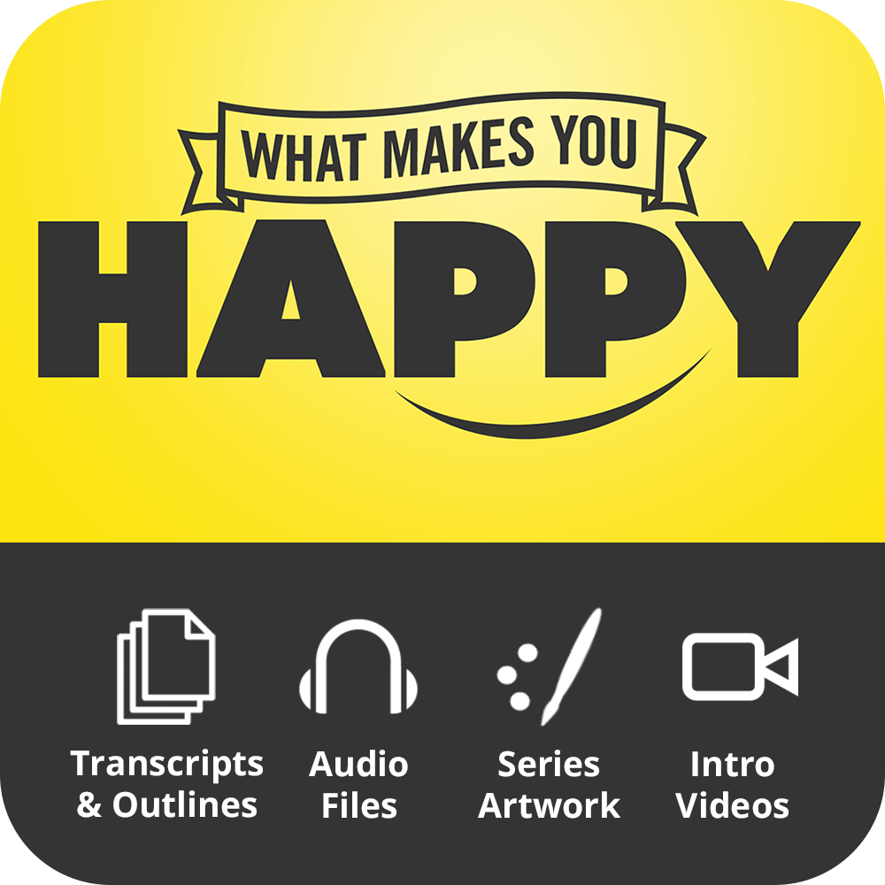 What Makes You Happy Premium Sermon Kit | 6-Part