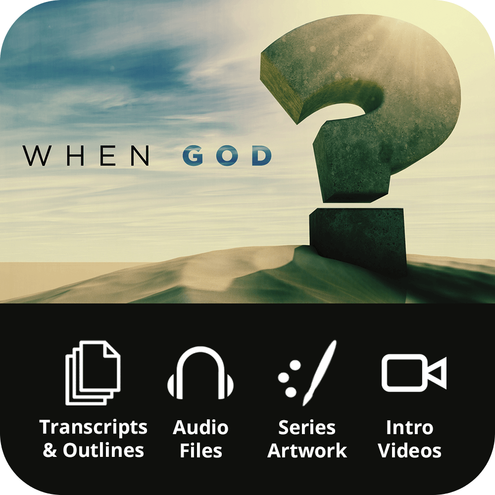 When God? Premium Sermon Kit | 3-Part