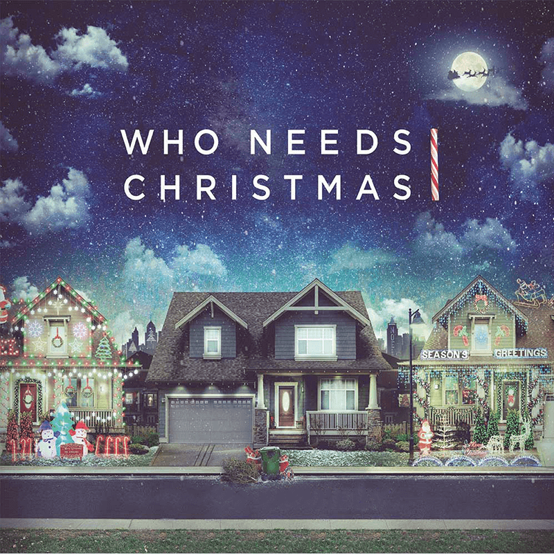 Who Needs Christmas Audio Download