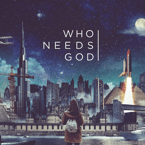 Who Needs God? Audio Download
