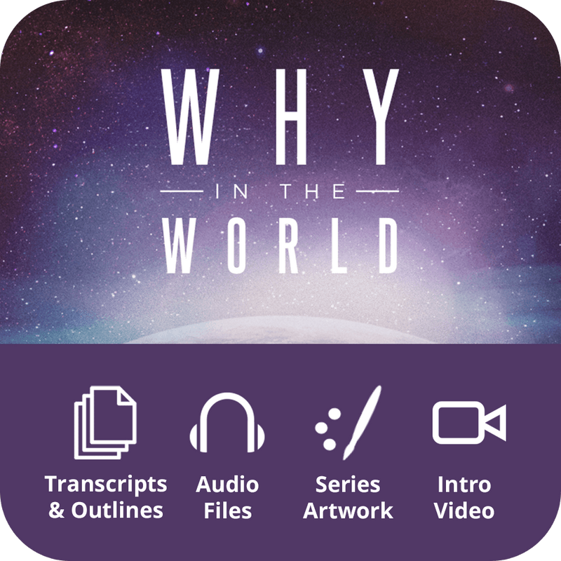Why in the World Premium Sermon Kit | 4-Part