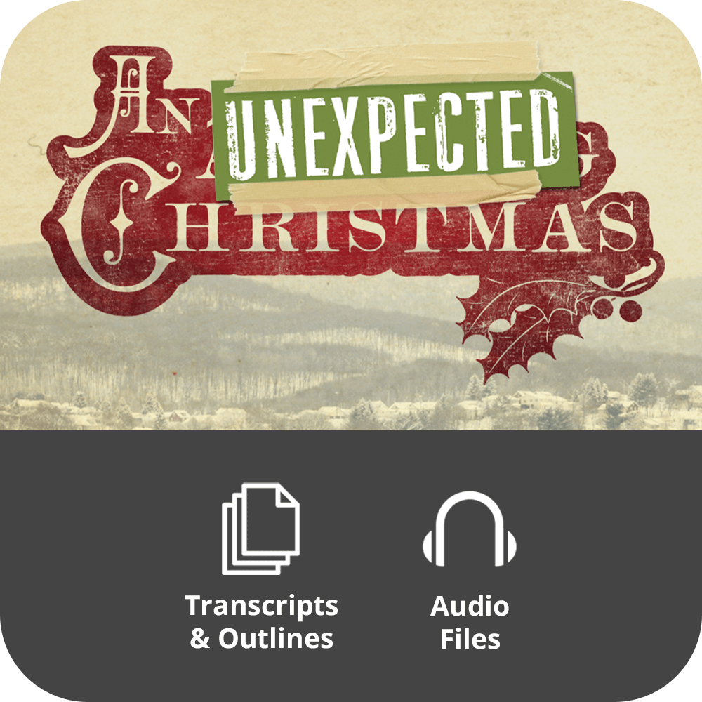 An Unexpected Christmas Basic Sermon Kit | 5-Part