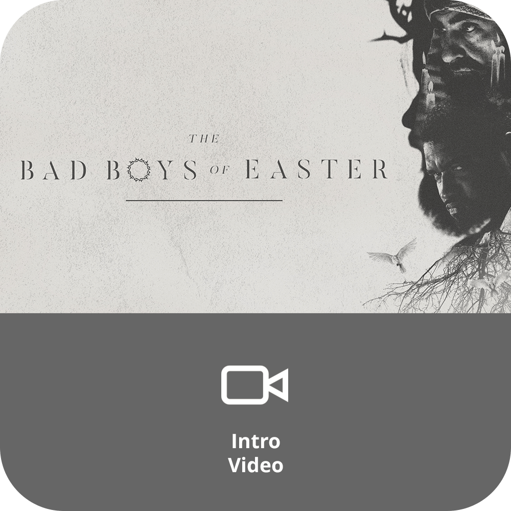 Bad Boys of Easter Sermon Intro Video