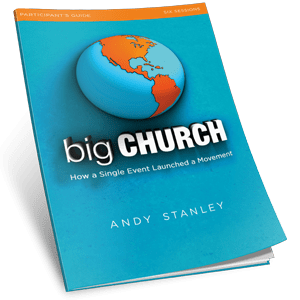 Big Church Study Guide by Andy Stanley