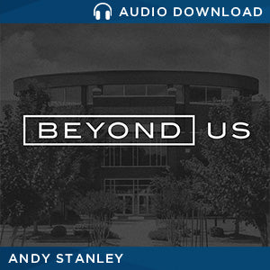 Beyond Us by Andy Stanley