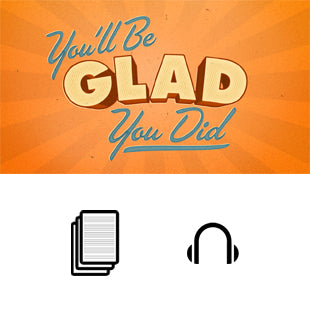 You'll Be Glad You Did Basic Sermon Kit | 4-Part