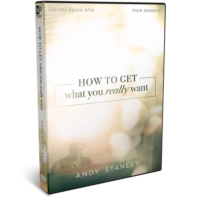 How to Get What You Really Want DVD by Andy Stanley