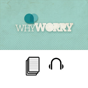 Why Worry Basic Sermon Kit | 3-Part