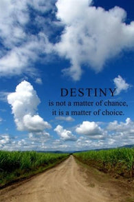 DESTINY CLOUDS motivational poster 24X36 BLUE SKIES dirt road CHOICE QUOTE