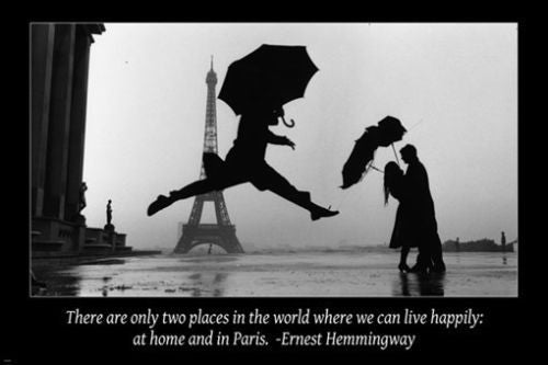 classic PARIS DANCE IN THE RAIN inspirational poster 24X36 Hemingway QUOTE