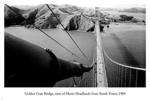 GOLDEN GATE BRIDGE marin headlands view from SOUTH TOWER arts poster 24X36