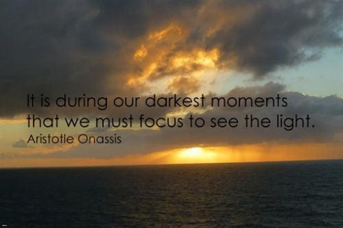 Aristotle Onassis Quote about seeing the light MOTIVATIONAL POSTER 24X36