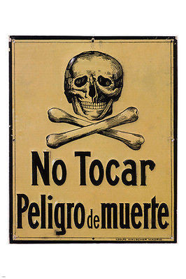 do not touch risk of death POSTER spain 1940 24X36 SKULL AND CROSSBONES