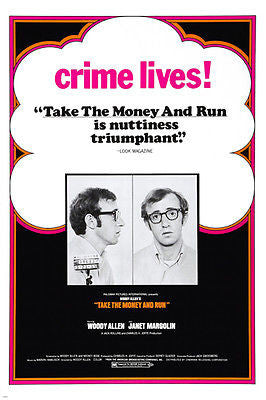 Woody Allen TAKE THE MONEY AND RUN Movie Poster Nutty Crime Drama 24X36