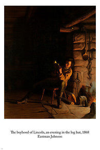 Eastman Johnson THE BOYHOOD OF LINCOLN Evening In Hut FINE ARTS POSTER 24X36