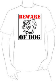 BEWARE OF DOG SIGN T-SHIRT NEW FUNNY MEAN ANIMAL NEW  - A10