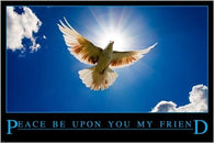 PEACE be upon you MY FRIEND inspirational RELIGIOUS POSTER 24X36 collectors