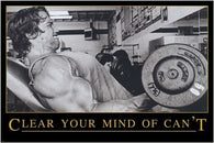 CLEAR YOUR MIND OF CAN'T inspirational and motivational poster FITNESS 24X36