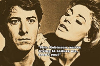 1967 DUSTIN HOFFMAN from THE GRADUATE movie quote poster ANNE BANCROFT 24X36