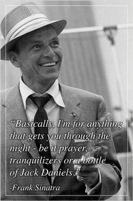 FRANK SINATRA renowned singer celebrity INSPIRATIONAL QUOTE POSTER 24X36 fun