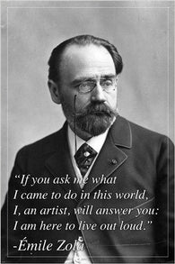 EMILE ZOLA, french author INSPIRATIONAL MOTIVATIONAL quote poster 24X36