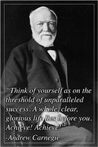 ANDREW CARNEGIE photo quote poster INSPIRATIONAL MOTIVATIONAL 24X36 unique