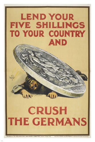 CRUSH THE GERMANS 1915 parlimentary war savings committee AD POSTER 24X36