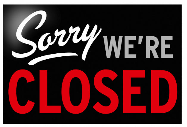 Closed Sunday, Oct 13th at 2pm