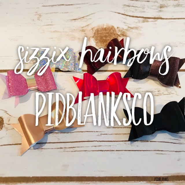 No Sew Sizzix Hair Bow Making by PIDBlanksCO