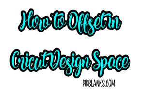 How to Offset in Cricut Design Space - Outset
