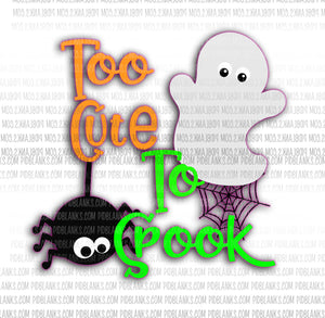 Too Cute To Spook SVG*PNG Digital Download