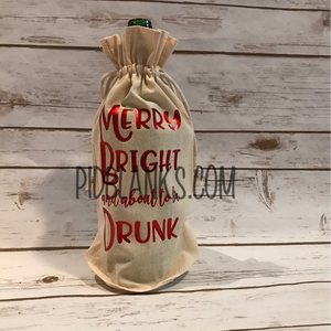 Merry Bright and about to be Drunk! SVG*PNG Digital Download