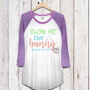 Show Me The Bunny and No One Gets Hurt SVG*PNG Digital Download