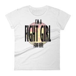 Fight Girl For Life!