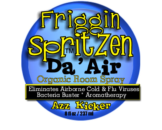 Azz Kicker Organic SpritZen Da' Air Organic Room Spray - Cold and Flu Prevention - Friggin SpritZen