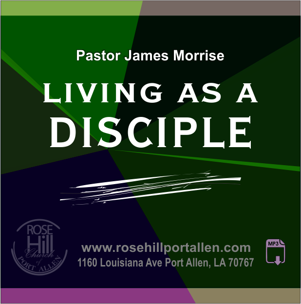 Living As a Disciple
