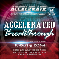 Accelerated Breakthrough