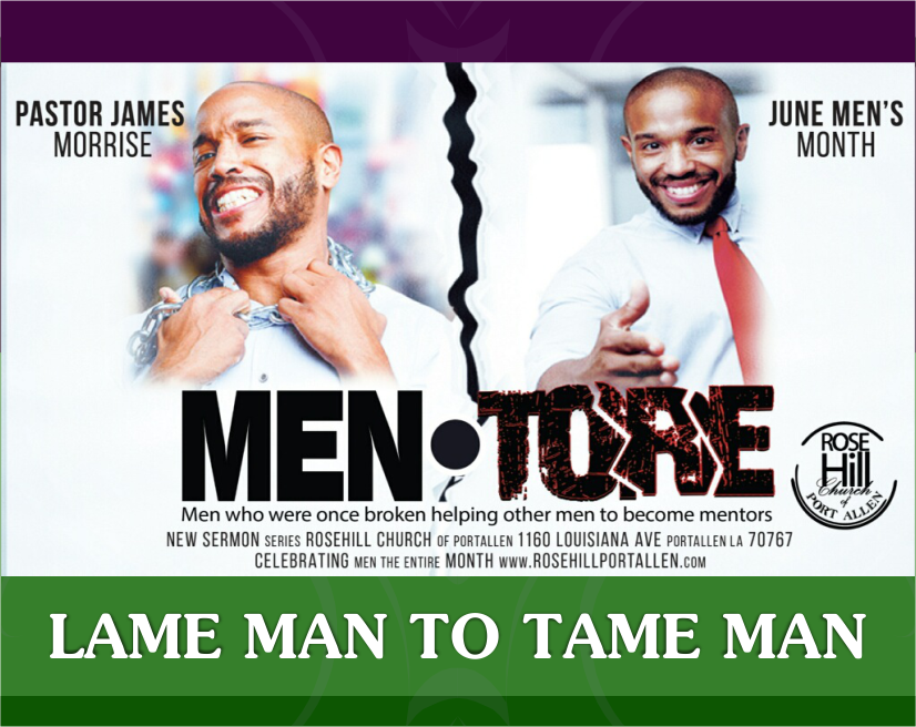Lame Men to Tame Men