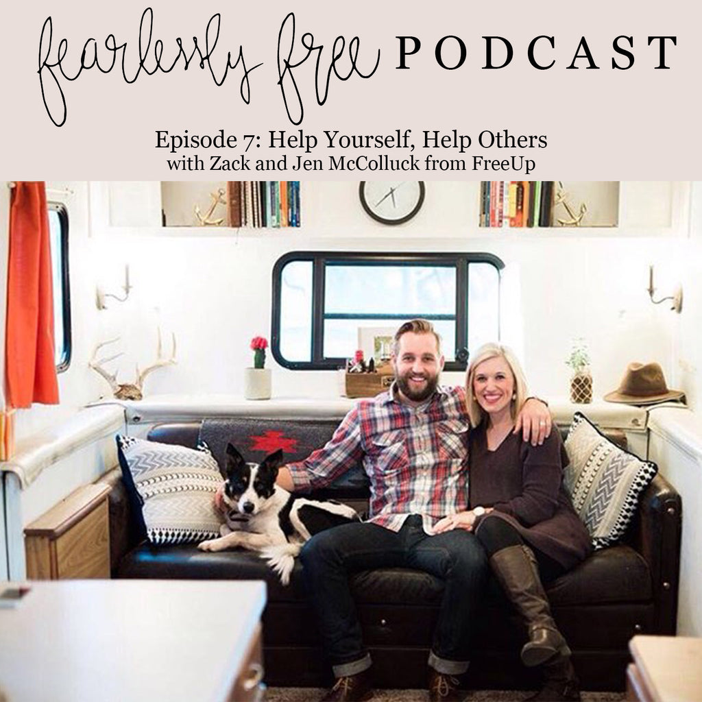 Fearlessly Free Podcast Episode 7: Help Yourself, Help Others
