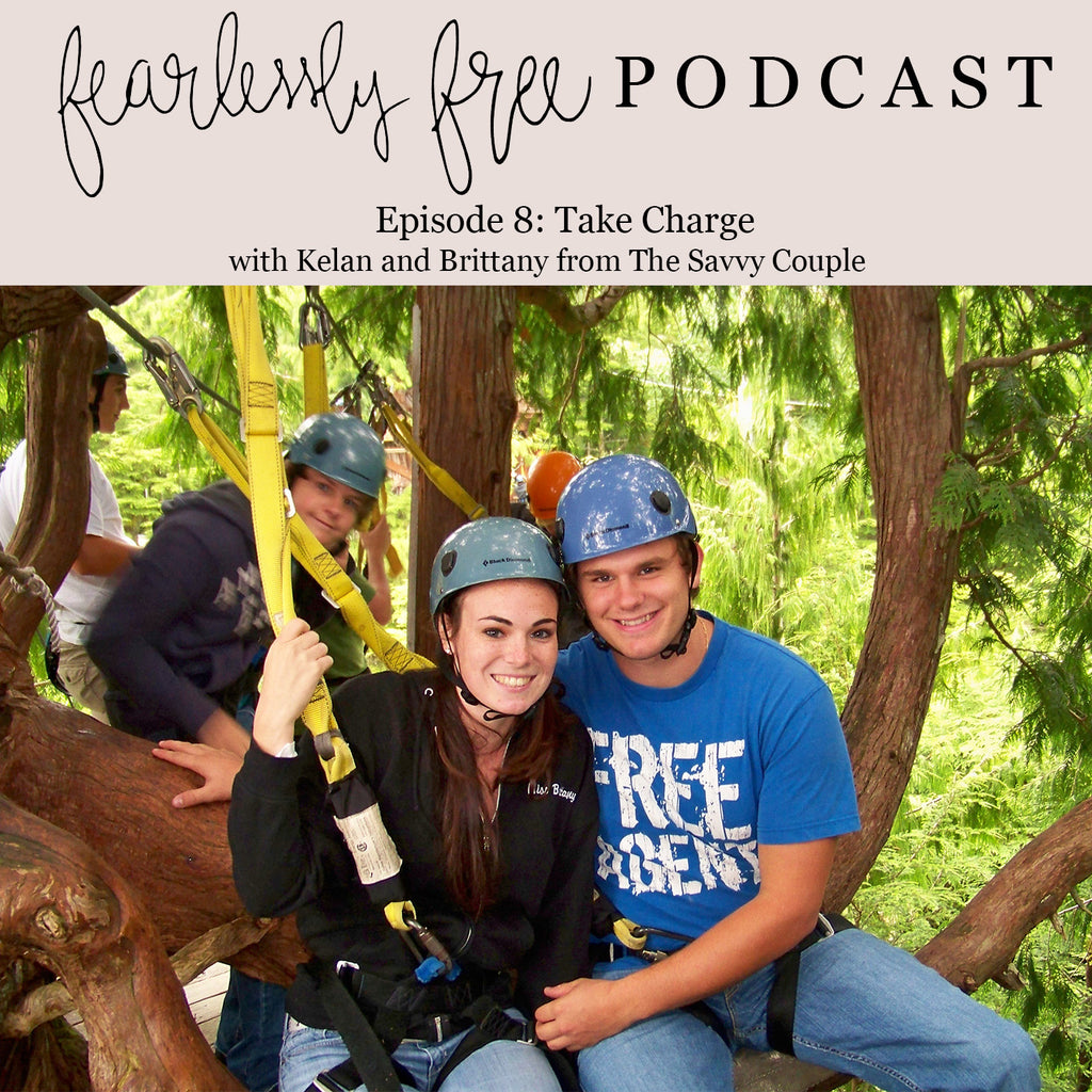 Fearlessly Free Podcast Episode 8: Take Charge