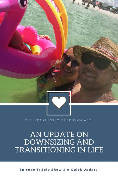 Fearlessly Free Podcast Episode 6