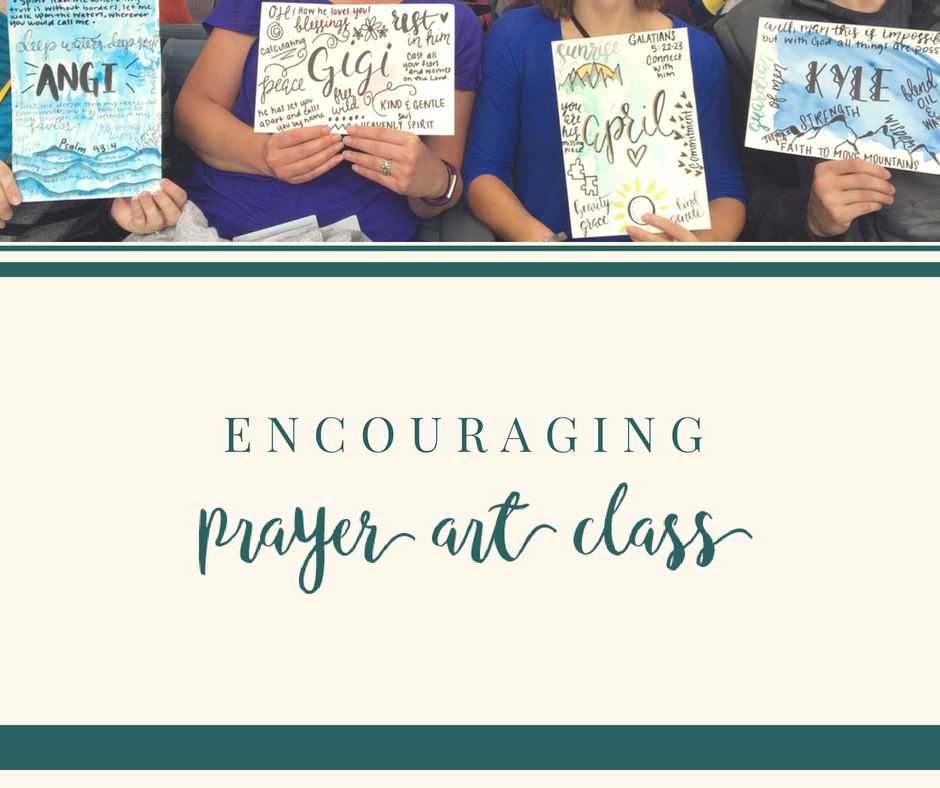 Encouraging Prayer Art Class