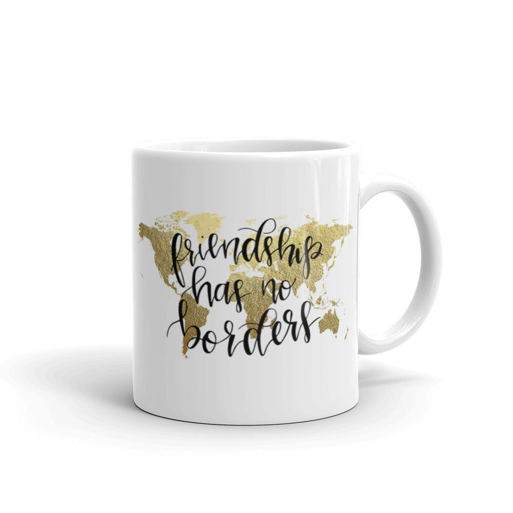 Ceramic Mug | Friendship Has No Borders