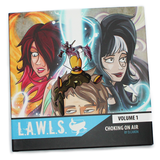 L.A.W.L.S. Volume 1 : Choking On Air - LTD Hardcover