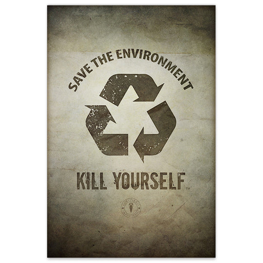 Save the Environment, Kill Yourself - 8x12 Print - [product_vender] - Corvink