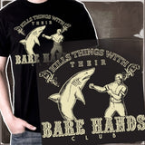 Kills Things With Their Bare Hands Club - Unisex Shirt [I]