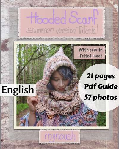 PDF Guide Of my Hooded Scarf summer version -sew in Hood-English- 21 pages 57 photos, instant download, weaving, felting, quilting - Mynoush