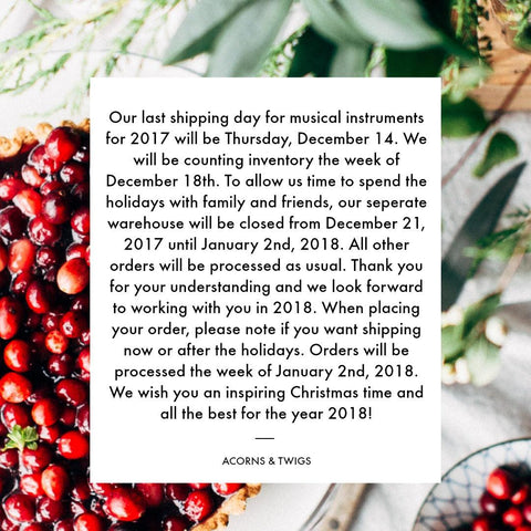 Shipping_Notice_Holiday-Season-2017_Acorns-And-Twigs