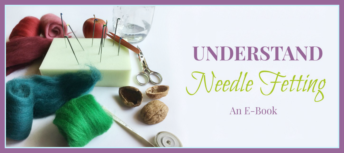 Understand Needle Felting Ebook