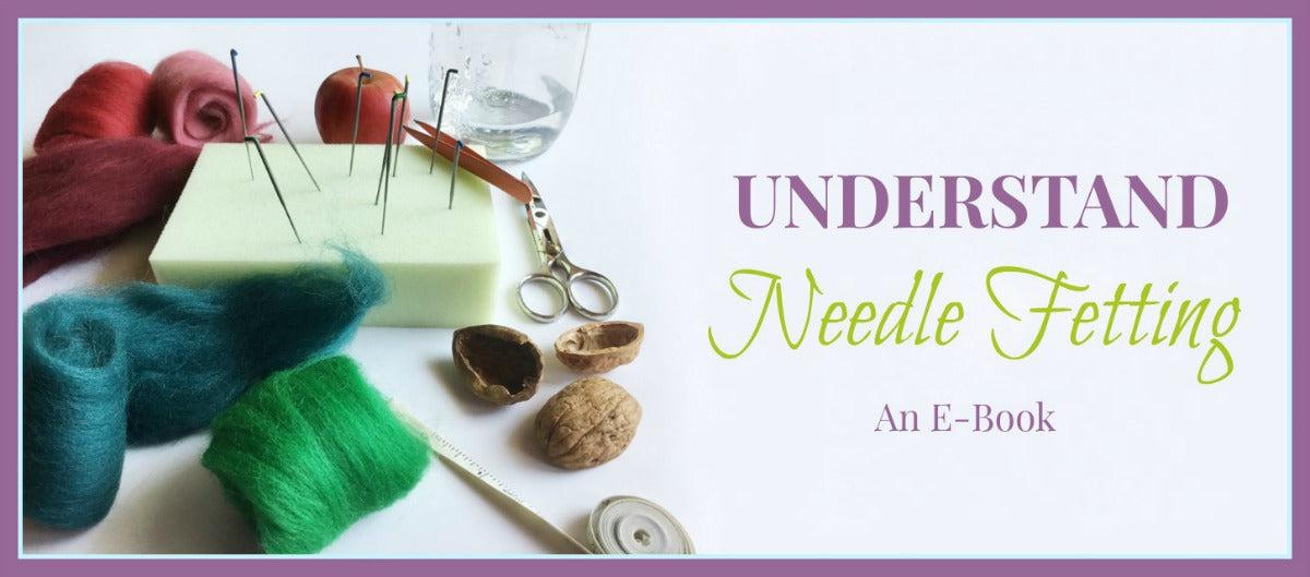 Understanding Needle Fetting, An E-Book